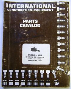 International Harvester Models 175 Series C Crawler Loader Parts Manual