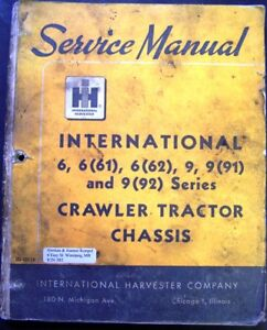 International Harvester 6 9 61 62 91 92 Crawler Tractors Chassis Service Manual