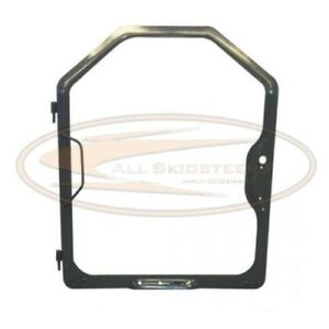 Door Frame Bobcat T250 T300 T320 A220 Skid Steer Loader Front Glass