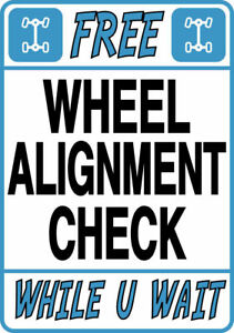 FREE WHEEL ALIGNMENT CHECK Metal SIGN - car tracking notice tyre exhaust centre