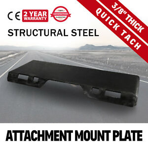 3 8 Quick Tach Attachment Mount Plate Adapter 100 Lbs Skid Steer