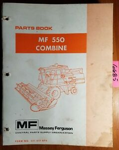 Massey Ferguson Mf 550 Combine Parts Book Manual 651 417 M94 10 87 5 89 Amendm