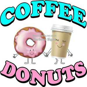 Coffee Donuts Decal choose Your Size Food Truck Sticker Concession