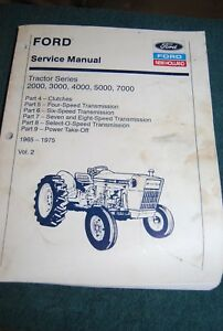 Ford Service Manual Tractor Series 2000 3000 4000 5000 7000 Vol 2 1965 1975
