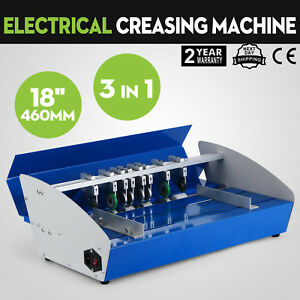 460mm 18 Automatic Creaser Scorer Perforator Paper Creasing Machine On Sale