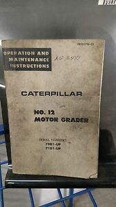 Caterpillar No 12f Motor Grader Operation And Maintenance Instructions