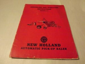 New Holland 77 Automatic Pick up Baler Assembly And Operating Manual
