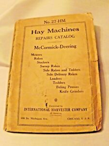 Mccormick deering Hay Machines Repairs Catalog No 27 Hm very Rare Original