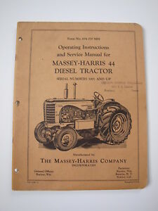 Massey harris Mh 44 Diesel Tractor Operator owner service shop repair Manual 49