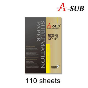 A sub Sublimation Heat Transfer Paper 13 x19 110 Sheet For Inkjet Printer