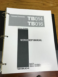 Takeuchi Tb014 Tb016 Compact Excavator Workshop Service Repair Manual