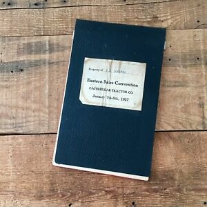Vintage 1927 Caterpillar Tractor Co Salesman Convention Issued Notebook