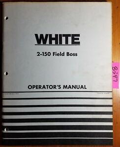 Wfe White 2 150 Field Boss Tractor Owner s Operator s Manual 432 416 2 75