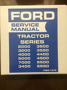 Ford Tractor 2000 3000 4000 5000 7000 Series Service Manual 1965 1975