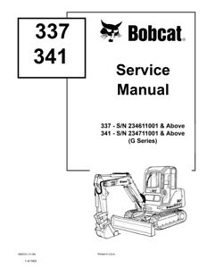 Bobcat 337 341 G series Excavator New Updated 2009 Edition Repair Service Manual