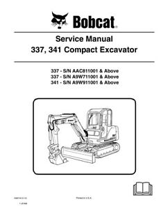 New Bobcat 337 341 Compact Excavator Updated 2010 Edition Service Repair Manual