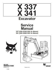 New Bobcat X337 X341 Excavator Updated 1997 Edition Service Manual Free Shipping