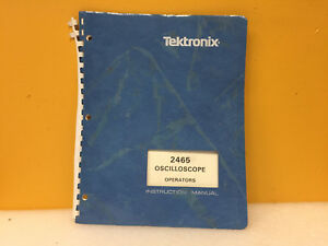Tektronix 070 3832 00 2465 Oscilloscope Operators Instruction Manual