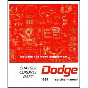 Factory Shop Service Service Manual For 1967 Dodge Charger Coronet Dart