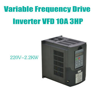 Vfd Variable Frequency Drive Inverter Updated 2 2kw 220v 3hp 10a Hq