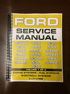 Ford 230a 231 335 340 340a 340b Industrial Tractor Service Manual Overhaul Vol 1