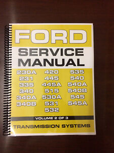 Ford 230a 231 335 340 340a 340b Industrial Tractor Service Manual Overhaul Vol 2