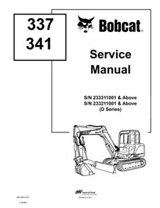 Bobcat 337 341 Excavator New 2007 Edition D series Service Repair Manual