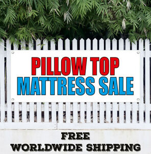 Banner Vinyl Pillow Top Mattress Sale Advertising Sign Flag Gift Many Size Beds