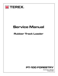 New Terex Pt 100 Forestry Rubber Track Loader Service Manual
