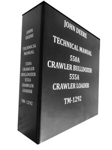 John Deere 555a Crawler Bulldozer Technical Service Repair Manual Huge Book