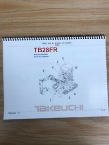 Takeuchi Tb28fr Parts Manual S n 12820004 And Up Free Priority Shipping