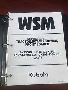 Kubota Bx2350d Tractor Mower Loader Service Repair Workshop Manual