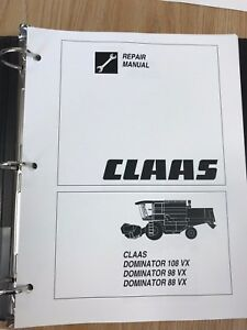 Claas Dominator 108 Vx 98 Vx 88 Vx Service And Repair Manual
