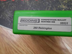 Redding Competition Bullet Seating Die .260 Remington # 55531