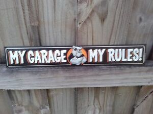 My Garage My Rules Metal Sign With Raised Letters 16 By 2 5 Inches Gas Station