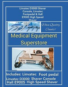 Linvatec D3000 Shaver Console Linvatec Footpedal Hall E9005 High Speed Shaver