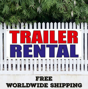 Trailer Rental Banner Vinyl Advertising Sign Flag Many Sizes Free Shipping