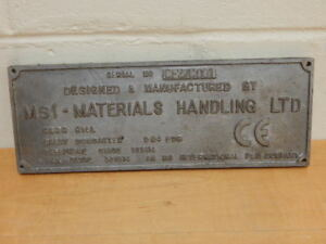 Msi Materials Handling Ltd Industrial Engine Cast Alloy Plate Sign