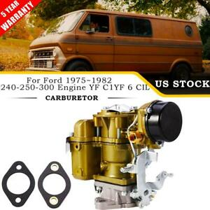 Carb Carburetor For Ford Yf Type Carter 240 250 300 6 Cil 1975 1982 1 Barrel