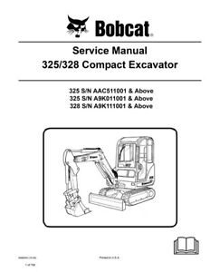 New Bobcat 325 328 Compact Excavator Updated 2009 Edition Repair Service Manual
