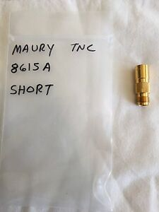 Maury Microwave 8615a Tnc Female Short Dc 18ghz