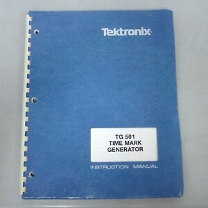 Tektronix Tg501 Time Mark Generator Instruction Manual p n 070 1576 02
