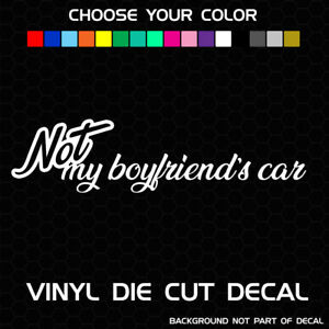 Not My Boyfriend S Car Decal Girl Car Stickers 8 Long