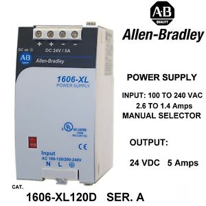 Allen bradley 1606 xl120d Power Supply 24vdc 5 Amps Output 1 phase 120 240
