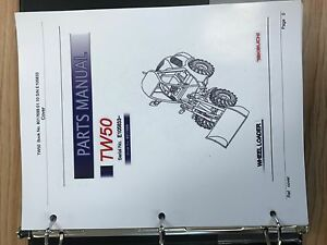 Takeuchi Tw50 Wheel Loader Parts Manual S n E105833 And Up