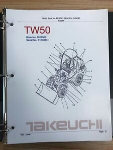 Takeuchi Tw50 Wheel Loader Parts Manual S n E104063 And Up