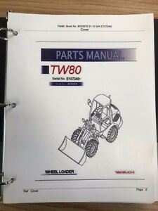Takeuchi Tw65 Wheel Loader Parts Manual S n E106266 And Up