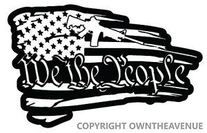 We The People American Tattered Flag Decal Sticker Gun 2nd Amendment White