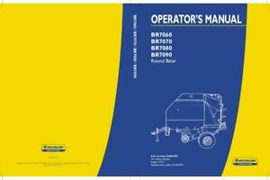 New Holland Br7060 Br7070 Br7080 Br7090 Round Baler Operator s Manual