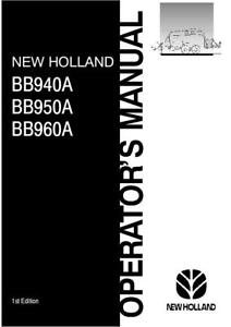New Holland Bb940a bb950a bb960a Baler 9 2003 Operator s Manual